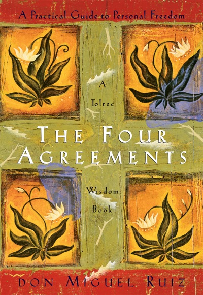 The Four Agreements by Don Miguel Ruiz & Janet Mills Book Summary, Reviews and E-Book Download