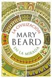 La civilización en la mirada book summary, reviews and downlod