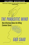 The Parasitic Mind book summary, reviews and download