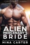 Alien Mercenary's Bride book summary, reviews and downlod