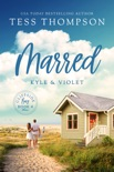 Marred: Kyle and Violet book summary, reviews and downlod