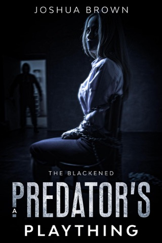 A Predator's Plaything - The Blackened (Book 1) by Draft2Digital, LLC book summary, reviews and downlod