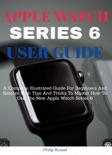 Apple Watch Series 6 User Guide book summary, reviews and download