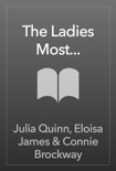 The Ladies Most... book summary, reviews and downlod