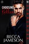 Choosing Kellen book summary, reviews and downlod
