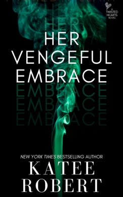 Her Vengeful Embrace E-Book Download
