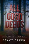 All Good Deeds book summary, reviews and downlod