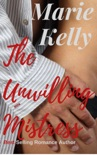 The Unwilling Mistress book summary, reviews and downlod