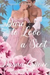 Dare To Love A Scot book summary, reviews and downlod