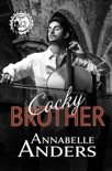 Cocky Brother book summary, reviews and downlod