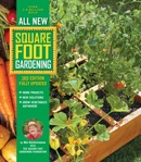 All New Square Foot Gardening, 3rd Edition, Fully Updated book summary, reviews and download