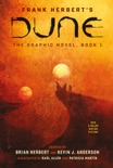 DUNE: The Graphic Novel, Book 1: Dune book summary, reviews and downlod