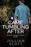 Came Tumbling After book summary, reviews and downlod