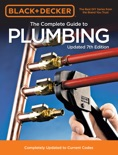Black & Decker The Complete Guide to Plumbing Updated 7th Edition book summary, reviews and download