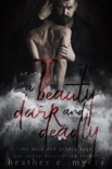 A Beauty Dark & Deadly book summary, reviews and download