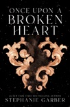 Once Upon a Broken Heart book summary, reviews and download