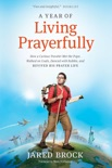 A Year of Living Prayerfully book summary, reviews and download