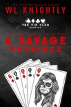 A Savage Presence book summary, reviews and downlod
