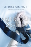 American Squire book summary, reviews and downlod