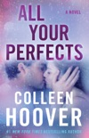 All Your Perfects book summary, reviews and download