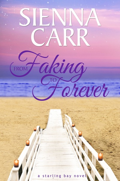 From Faking to Forever by Sienna Carr Book Summary, Reviews and E-Book Download