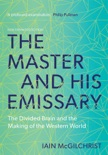 The Master and His Emissary book summary, reviews and download