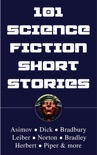 101 Science Fiction Short Stories book summary, reviews and downlod