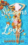 Seasons of Love book summary, reviews and download