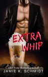 Extra Whip book summary, reviews and downlod