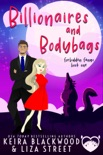 Billionaires and Bodybags book summary, reviews and downlod