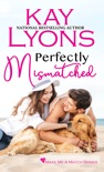 Perfectly Mismatched book summary, reviews and downlod
