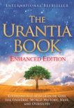 The Urantia Book – New Enhanced Edition book summary, reviews and download