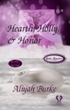 Hearth, Holly, & Honor book summary, reviews and download
