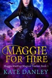 Maggie for Hire book summary, reviews and download