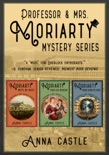 The Professor & Mrs. Moriarty Mysteries: Books 1-3 book summary, reviews and downlod
