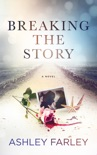 Breaking the Story book summary, reviews and download