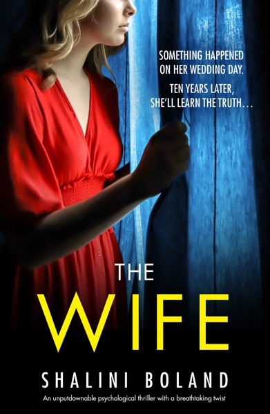 The Wife by Shalini Boland Book Summary, Reviews and E-Book Download