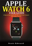 Apple Watch 6 User Guide book summary, reviews and download