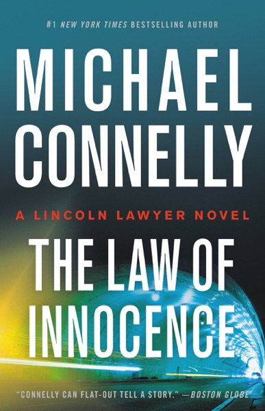 The Law of Innocence by Michael Connelly Book Summary, Reviews and E-Book Download