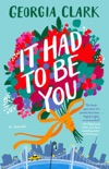 It Had to Be You book summary, reviews and download