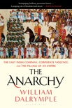The Anarchy book summary, reviews and downlod