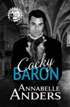 Cocky Baron book summary, reviews and download
