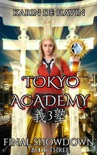 Tokyo Academy-Final Showdown book summary, reviews and downlod