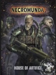 Necromunda: House of Artifice book summary, reviews and download