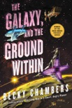 The Galaxy, and the Ground Within book synopsis, reviews