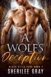 A Wolf's Deception (Black Hills Pack #2) book summary, reviews and downlod