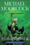 Stormbringer book summary, reviews and downlod