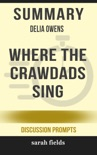 Summary of Where the Crawdads Sing Delia Owens (Discussion Prompts) book summary, reviews and downlod