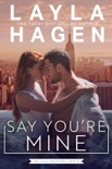 Say You're Mine book synopsis, reviews