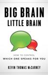 Big Brain Little Brain book synopsis, reviews